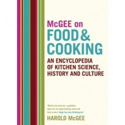 On Food and Cooking - McGee