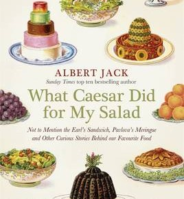 What Caesar Did For My Salad - Albert Jack
