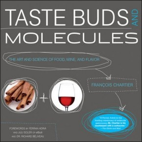 Taste Buds and Molecules - Sommelier Francois Chartier